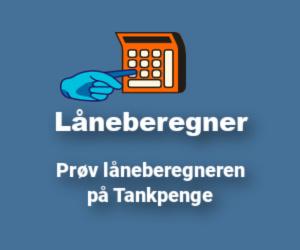 Låneberegner - Prøv låneberegneren